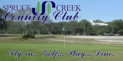 Spruce Creek Country Club - Fly, Play, Dine, all in one place!